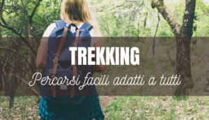 trekking percorsi facili adatti a tutti
